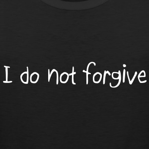 I do not forgive Männer Tank Top - Männer Premium Tank Top