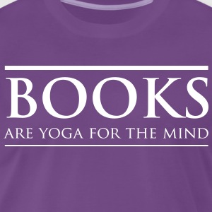 Books Are Yoga for the Mind T-Shirts - Men's Premium T-Shirt