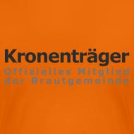 Motiv ~ Kronenträger-Shirt