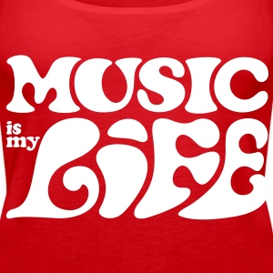Music is my life. Top - Canotta premium da donna