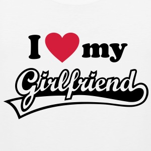 I love my Girlfriend - I love my girlfriend. woman T-Shirts - Men's Premium Tank Top
