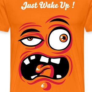 Just wake up - Männer Premium T-Shirt