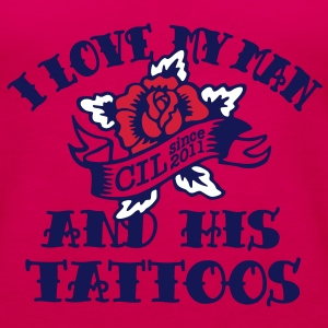 I Love My Man And His Tattoos Tops - Women's Premium Tank Top