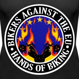 Anti EU Hands Off Biking EU 002 Tops - Women's Premium Tank Top