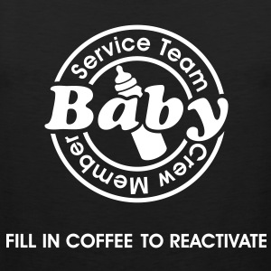 Service Team Baby. Fill in Coffee to reactivate.  T-shirts - Mannen Premium tank top