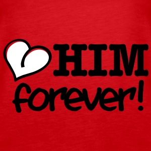 love him forever Tops - Frauen Premium Tank Top