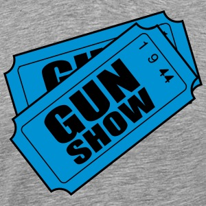 Two Tickets to the Gun Show T-Shirts - Men's Premium T-Shirt
