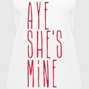 aye she's mine Tops - Women's Premium Tank Top