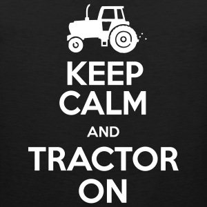 Keep Calm & Tractor On - Men's Premium Tank Top