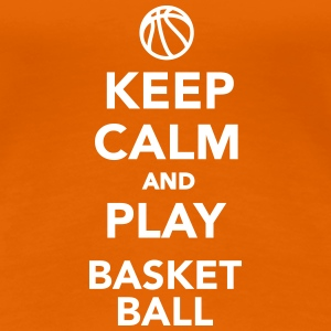 Keep calm and play Basketball T-Shirts - Frauen Premium T-Shirt