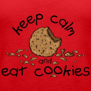 Keep calm and eat cookies Top - Canotta premium da donna