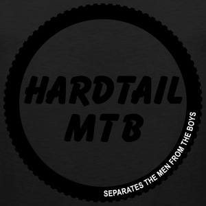 Hardtail MTB - Separates the man from the boys T-S - Männer Premium Tank Top