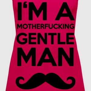 I'M A MOUTHERFUCKING GENTLEMAN MOUSTACHE Tops - Frauen Premium Tank Top