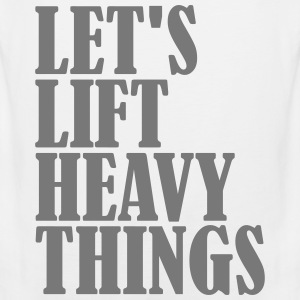 Lets Lift Heavy Things T-shirts - Mannen Premium tank top