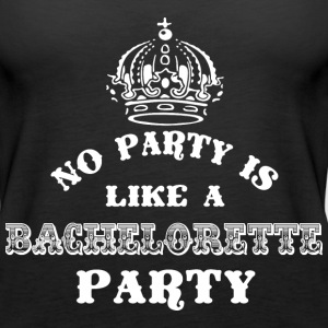 No Party Like A Bachelorette Party White Tops - Women's Premium Tank Top