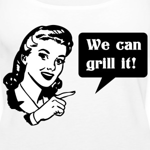 We can grill it - Women's Premium Tank Top
