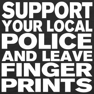 Support Your Local Police - Leave Fingerprints Tops - Women's Premium Tank Top