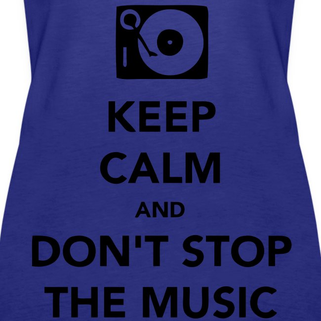 Hemd Keep Calm Don't Stop Music