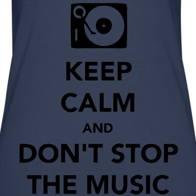 Hemd Keep Calm Don't Stop Music