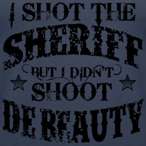 I Shot The Sheriff, But Not The Beauty-Black Tops - Women's Premium Tank Top
