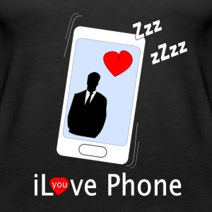 iLove you Phone Tops - Women's Premium Tank Top