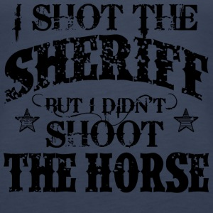 I Shot The Sheriff, But Not The Horse - Black Tops - Frauen Premium Tank Top