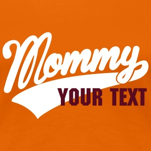 mommy T-Shirts - Women's Premium T-Shirt