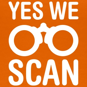 yes we scan - Frauen Premium T-Shirt