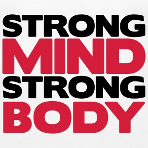 Strong Mind Strong Body Tops - Camiseta de tirantes premium mujer