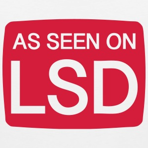 As Seen On LSD T-shirts - Premiumtanktopp herr