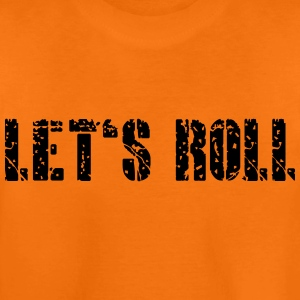 let's roll (b, 1c) Shirts - Teenage Premium T-Shirt