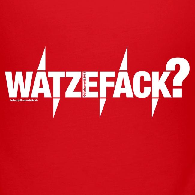 Watzehell - Watzefack - Girls