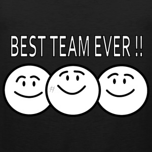best team ever !! T-shirts - Herre Premium tanktop