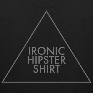 Ironic Hipster Shirt T-Shirts - Men's Premium Tank Top