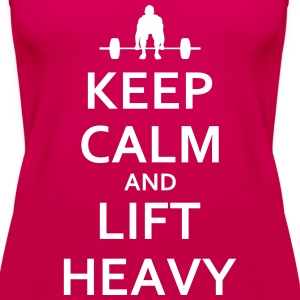 Keep calm and lift heavy - Frauen Premium Tank Top