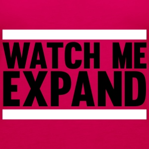Watch Me Expand Tops - Frauen Premium Tank Top