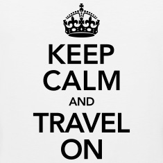 Keep Calm And Travel On T-Shirts