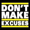 Don't Make Excuses Tee shirts - Débardeur Premium Homme