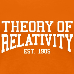 Theory of Relativity - Est. 1905 (Over-Under) T-Shirts - Women's Premium T-Shirt