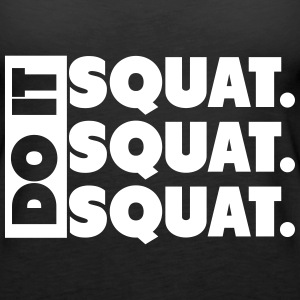 Do It. Squat.Squat.Squat  Topy - Tank top damski Premium