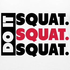Do It. Squat.Squat.Squat  Toppe - Dame Premium tanktop