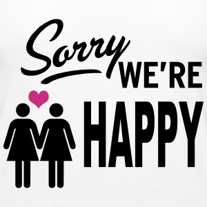 Sorry we are happy - girls Tops - Women's Premium Tank Top