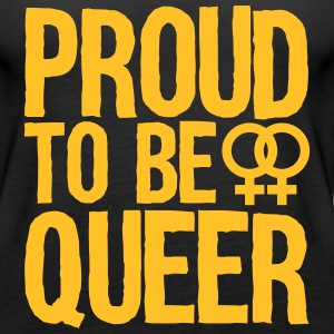 proud to be queer - lesbian Toppar - Premiumtanktopp dam