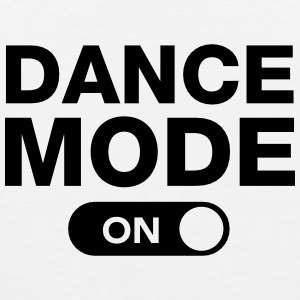 Dance Mode (On) T-shirts - Mannen Premium tank top