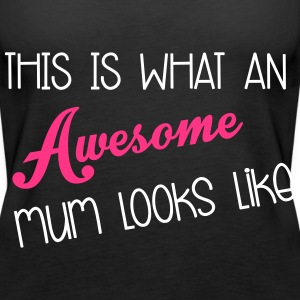 Awesome Mum Topper - Premium singlet for kvinner
