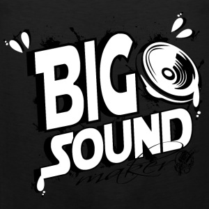 big sound maker - Débardeur Premium Homme