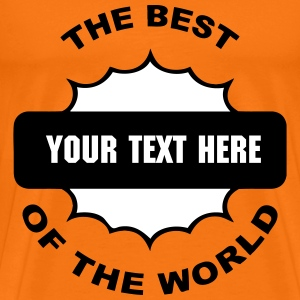 the best customizable design T-Shirts - Men's Premium T-Shirt