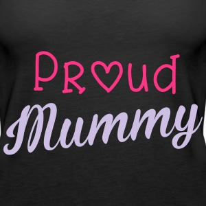 Proud Mummy Topper - Premium singlet for kvinner