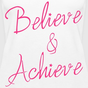 Believe & Achieve Tops - Women's Premium Tank Top