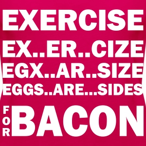 Exercise Or Bacon Tops - Women's Premium Tank Top